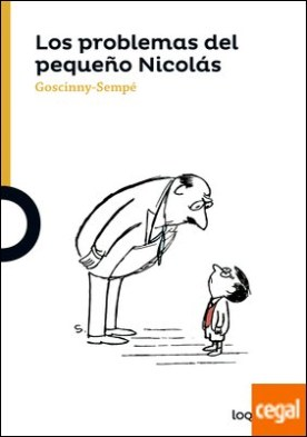 Los problemas del pequeño Nicolás por Goscinny-Sempé