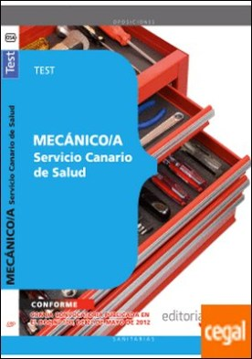 Mecánico/a del Servicio Canario de Salud. Test