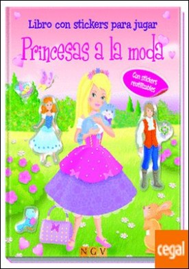 Princesas a la moda . Libro con stickers para jugar