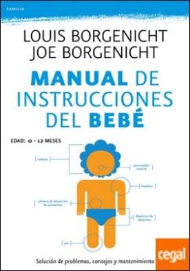 Manual de instrucciones del bebé . Solución de problemas, consejos y mantenimiento