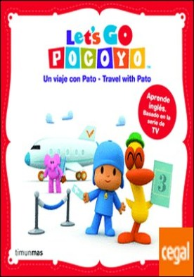 Let's go, Pocoyó! Un viaje con Pato - Travel with Pato