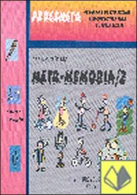 Metamemoria 2 . Educación Primaria 2º y 3º Ciclos 8-12 Años