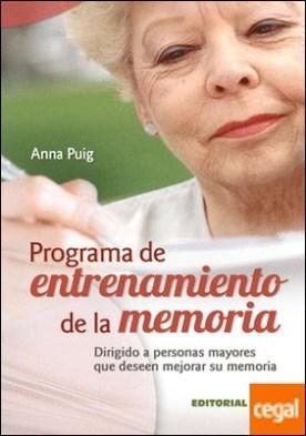 Programa de entrenamiento de la memoria . Dirigido a personas mayores que deseen mejorar su memoria