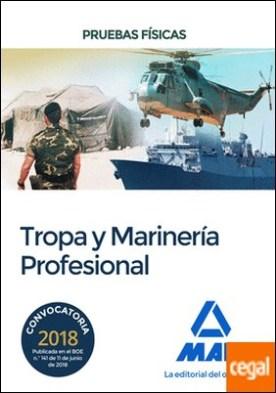 Pruebas físicas para el Acceso a Tropa y Marinería Profesional