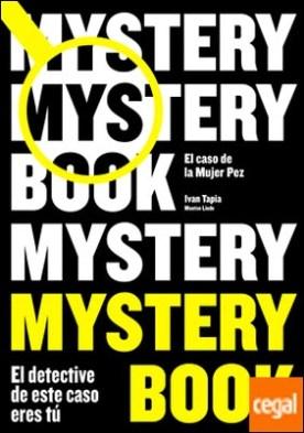 Mystery book . El caso de la Mujer Pez