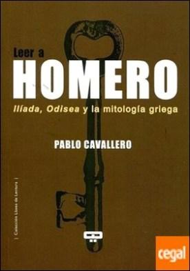 Leer a Homero por Pablo Cavallero