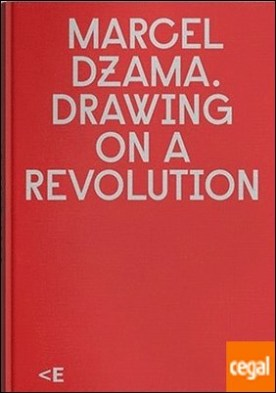 Marcel Dzama.Drawing on a revolution [Dibujando una revolución]