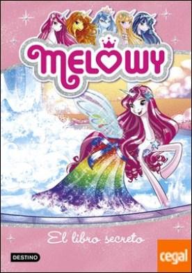 Melowy. El libro secreto . Melowy 6