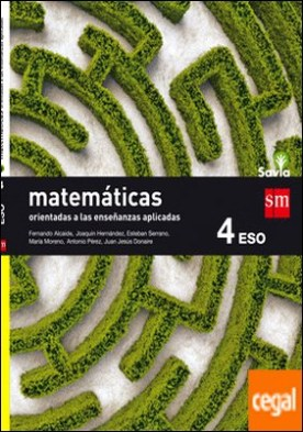 Matemáticas orientadas a las ciencias aplicadas. 4 ESO. Savia