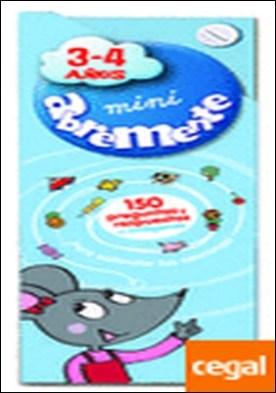Mini abremente 3-4 . Un libro desafiante y entretenido para aprender y divertirse