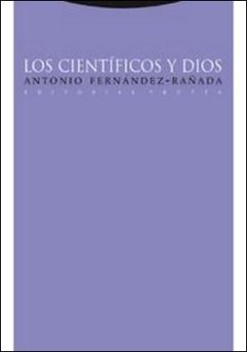 Los científicos y Dios por Antonio Fernández Rañada