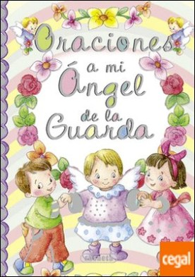 Oraciones a mi ángel de la guarda