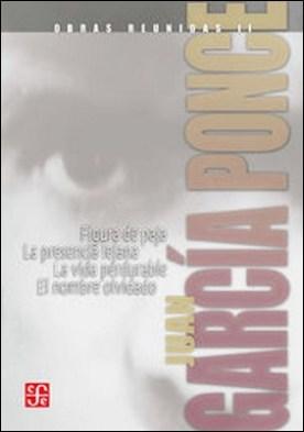 Obras reunidas, I. Novelas cortas I. Figura de paja / La presencia lejana / La vida perdurable / El nombre olvidado