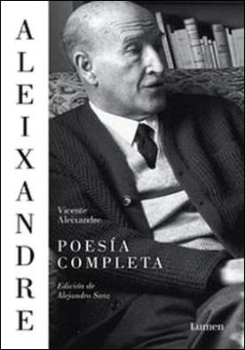 Poesía completa. Edición de Alejandro Sanz