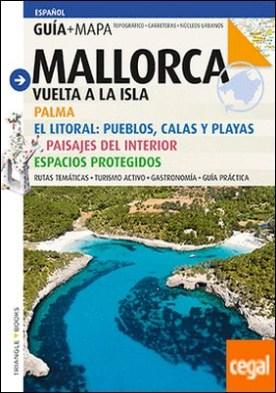 Mallorca . Vuelta a la isla