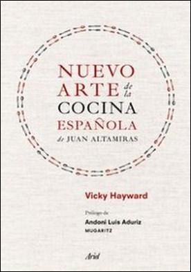 Nuevo arte de la cocina española, de Juan Altamiras
