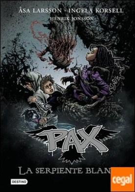 Pax. La serpiente blanca . Pax 8