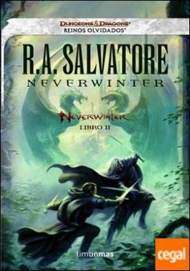 Neverwinter . Reinos Olvidados. Libro II