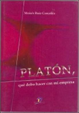 Platón, que debo hacer en mi empresa
