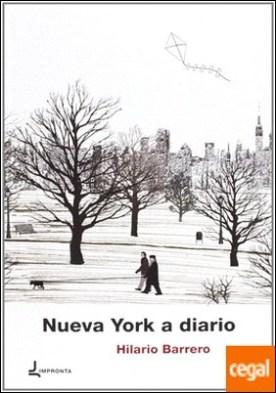 Nueva York a diario (2010-2011) por Barrero, Hilario