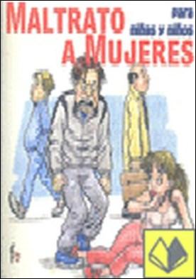 Maltrato a mujeres para niñas y niños por Ceballos Atienza, Rafael