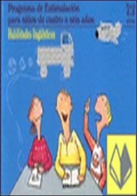 Programa de estimulacion para ni¤os de 4 a 5 a¤os (PEN). Habilidades ling?istica . PEN Programa de estimulacion para niños de cuatro a seis años