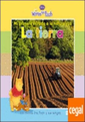 Mi primera mirada a la naturaleza: La Tierra . con Winnie the Pooh y sus amigos