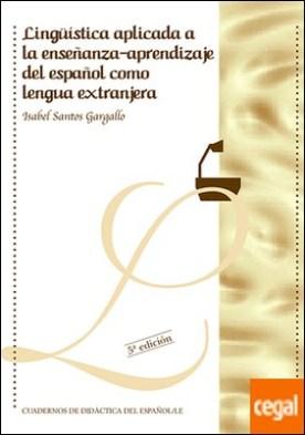 Lingüística aplicada a la enseñanza-aprendizaje del español como lengua extranjera