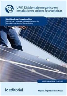 Montaje mecánico en instalaciones solares fotovoltáica
