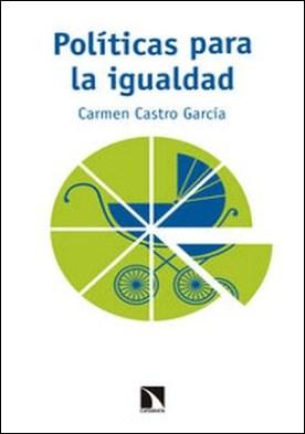 Políticas para la igualdad. Permisos por nacimiento y transformación de los roles de género por Carmen Castro García PDF