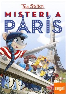 Misteri a París . Tea Stilton 4