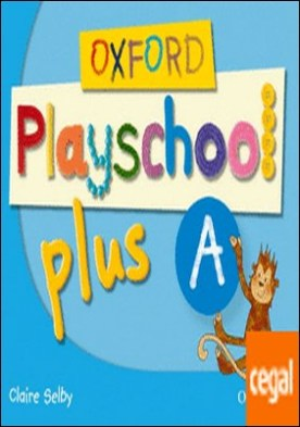 Oxford Playschool Plus A Class Book