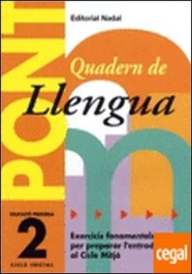 Pont llengua, 2 Educació Primària (pas de 2n a 3r cicle) . PREPARAR L'ENTRADA A 3º CURS.