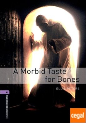 Oxford Bookworms 4. A Morbid Taste for Bones