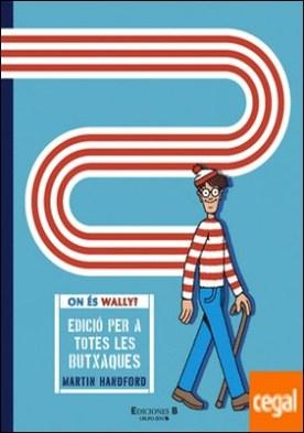 On és Wally? Edició per a totes les butxaques (Col·lecció On és Wally?)