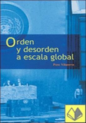 Orden y desorden a escala global por Vilanova Trías, Pere PDF