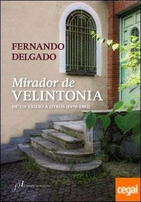 Mirador de Velintonia . De un exilio a otros (1970-1982)