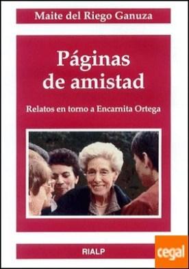 Páginas de amistad. Relatos en torno a Encarnita Ortega