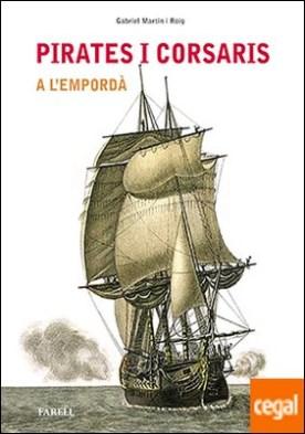 Pirates i corsaris a lÕEmpord�