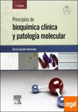 Principios de bioquímica clínica y patología molecular (2ª ed.)