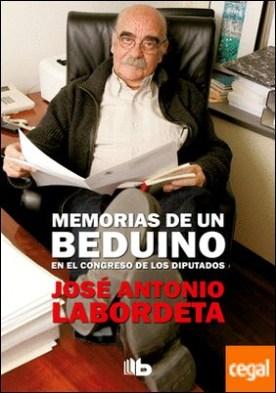 Memorias de un beduino en el Congreso de los Diputados por Labordeta, José Antonio PDF