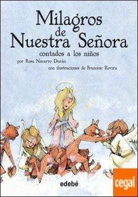 LOS MILAGROS DE NUESTRA SEÑORA, de BERCEO