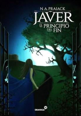 Javer, el principio del fin por Praiack, N.A.