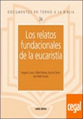 Los relatos fundacionales de la eucaristía