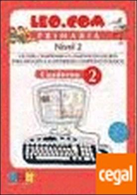 Leo.com. Cuaderno 2 . Lecturas fáciles para atención a la diversidad por Díaz del Castillo,Mª del Prado PDF