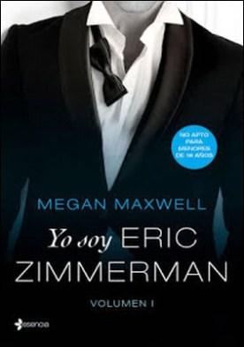 Yo soy Eric Zimmerman por Megan Maxwell