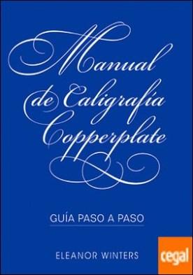 Manual de caligrafía Copperplate . Guía paso a paso