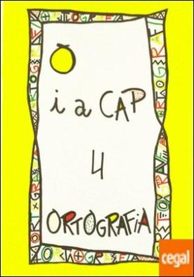PUNT I A CAP 4 ORTOGRAFIA