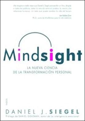 Mindsight. La nueva ciencia de la transformación personal