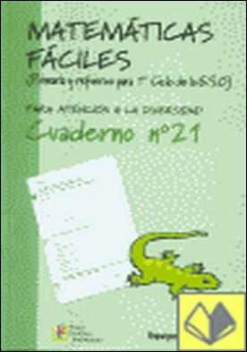 Matemáticas fáciles 21, Educación Primaria . PARA ATENCION A LA DIVERSIDAD